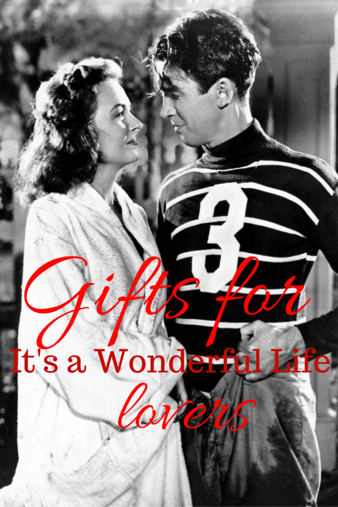 "Gift ideas for ""It's a Wonderful Life Fans"""
