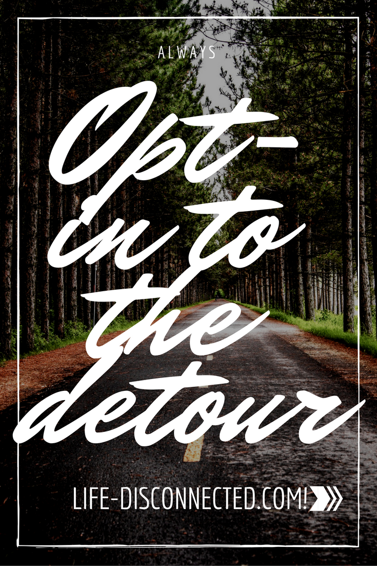 Always opt-in to the scenic detour. Here's why you should travel off your route.